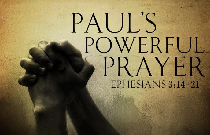 PAUL'S POWERFUL PRAYER