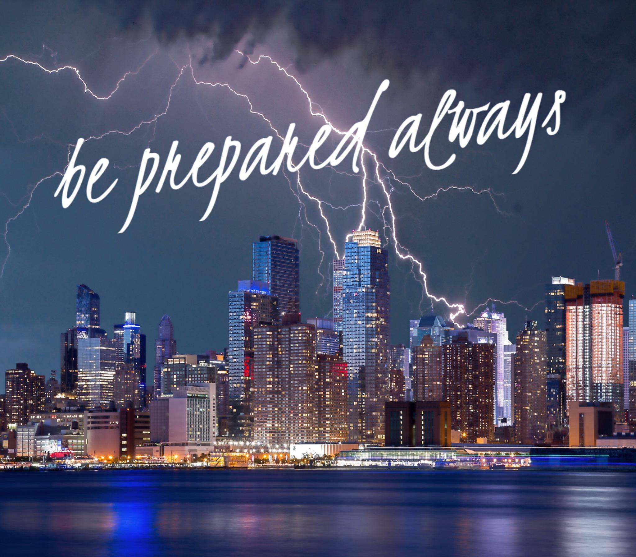 Be Prepared Always