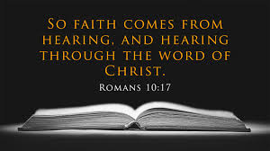 Faith Comes By Hearing!