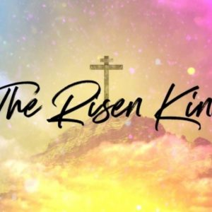 Celebrate the Risen King